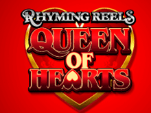Rhyming Reels Queen Of Hearts от Microgaming – автомат для досуга